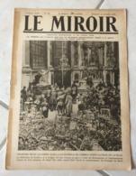 Le Miroir - Guerre 1914/1918 - Hebdomadaire N°257 - 27.10.1918 - Complet 16 Pages - Le Monde En Guerre - - Guerre 1914-18