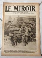 Le Miroir - Guerre 1914/1918 - Hebdomadaire N°254 - 6.10.1918 - Complet 16 Pages - Le Monde En Guerre - - Guerre 1914-18
