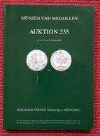 Gerhard Hirsch * Münzen Und Medaillen * Katalog * Auktion 255 * Februar 2008 - Livres & Logiciels