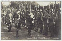 Kronprinz Wilhelm Und Der König Von Württemberg Schreiten Die Front Eines Württemberger Regiments Ab - Photo - Guerre 1914-18