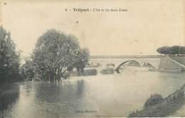 TRILPORT - L'île Et Les Deux Ponts - 8 - Francia