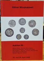 Kölner Münzkabinett * Münz Katalog * Auktion 89 * April 2008 - Livres & Logiciels