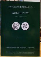 Gerhard Hirsch * Münzen Und Medaillen * Katalog * Auktion 253 * September 2007 - Livres & Logiciels