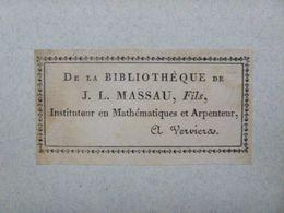 Ex-libris Typographique Vers 1800 - BELGIQUE - J.-L. MASSAU FILS Instituteur En Mathématiques Et Arpenteur A VERVIERS - Ex-libris