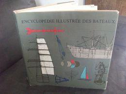 Encyclopédie Technique Des Bateaux Livre Marine Navire Navigation Bateau Voilier Phare Maritime Mer Ship Sealight Book - Boats
