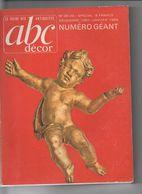 A B C DECOR- Le Guide Des Antiquités N° 38-39 Spécial Décembre 1967-Janvier 1968-nombreux Sujets-220 Pages - Magazines: Abonnements