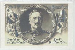 Kaiser WILHELM II - Heil Dir Im Siegerkranz - Herscher Des Vaterlands - Heil Kaiser Dir - Guerre 1914-18