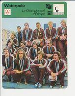Waterpolo Championnat D'Europe 1977 Equipe De Hongrie Magyar Water Polo Sport 1FICH-DIV5 - Sports