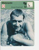 Waterpolo Deszo Gyarmati Hongrie Magyar Water Polo Sport 1FICH-DIV5 - Sports