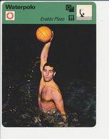 Waterpolo Eraldo Pizzo Italie Italia Water Polo Sport 1FICH-DIV5 - Sports