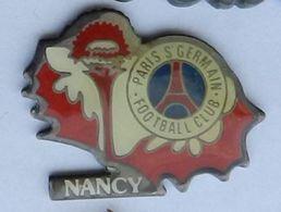 SP349 Pin's Match Foot Football Nancy ASNL PSG Paris Saint Germain Chardon Achat Immédiat - Football