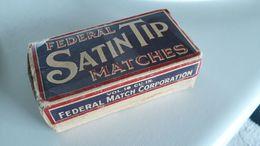 Boite Ancienne Allumettes SATIN TIP FEDERAL MATCH CORPORATION - Matchbox - Boites D'allumettes