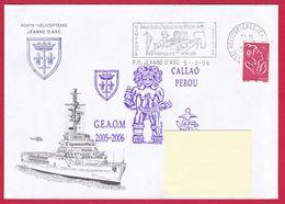 4258 Marine, PH Jeanne D'Arc, Campagne 2005-2006, Escale à Callao, Pérou, Oblit. Mécanique JDA, 05-02-2006, Marianne De - Posta Marittima