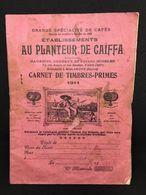 #22  Carnet Timbre Prime - Café  Au Planteur De Caïffa - Paris  - Erinnophilie - 1911 - Cinderellas