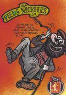 CPM Timbre Monnaie Les Pieds Nickelés Série Tirage Limité Numéroté Signé En 30 Ex. Satirique - Bandes Dessinées