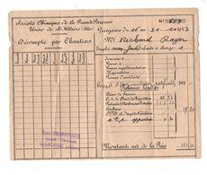 Décompte Par Chantiers Société Chimique De La Grande Paroisse Usine De St-Hilaire (Allier) En 1943 - 1900 – 1949