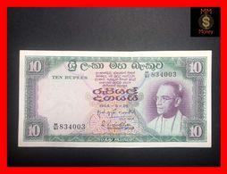 Ceylon - Sri Lanka  10 Rupees  28.8.1964  P. 64  XF+ - Sri Lanka