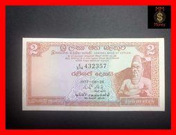 Ceylon - Sri Lanka  2 Rupees  26.8.1977  P. 72 A  UNC - Sri Lanka