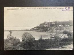 CPA SAINT JUST SUR LOIRE  (42 LOIRE) LES VESTIGES DU PONT ROMAIN ET PONT SUSPENDU FM FRANCHISSE MILITAIRE - Saint Just Saint Rambert