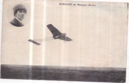 AVIATION - Aviateur P. BARILLON Sur Monoplan Barillon - Piloten