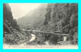 A861 / 263 65 - Route De Pierrefitte à Cauterets Le Grand Pont Du Chemin De Fer - Non Classés