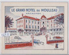 ARCACHON- LE GRAND HOTEL DU MOULLEAU- BEAU DEPLIANT PUBLICIAIRE- SCANS - Tourism Brochures