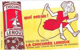 Buvard - Quel Entrain - Trésor De Santé LA CHICOREE LEROUX - Café & Thé