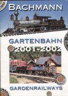 Catalogue BACHMANN 2001-2002 Gartenbahn Gardenrailways G Scale - En Allemand Et Anglais - Libros Y Revistas