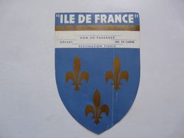 """VIEUX PAPIERS - CIE GLE TRANSATLANTIQUE  FRENCH LINE """"ILE DE FRANCE"""" : Départ- Nom Du Passager - N° De Cabine - Titres De Transport"""