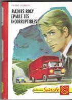 JACQUES ROGY EPAULE LES INCORRUPTIBLES DE PIERRE LAMBLIN, ILLUSTRATION DE VANNI TEALDI, 1ERE EDITION SPIRALE 1970 - Bücher, Zeitschriften, Comics