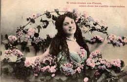 CPA Si Vous Voulez Ces Fleurs, Venez Donc Les Cueillir Vous-même - Femmes