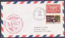 FFC First Flight Cover 1984 - American Airlines CHICAGO To HONOLULU MAUI - Event Covers