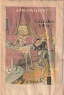FASCICULE SAN ANTONIO . CEREALES KILLER .1ère Partie . ILLUSTRATION COUVERTURE FRANCOIS BOUCQ .16 PAGES . 2001 - San Antonio