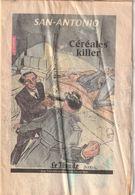 FASCICULE SAN ANTONIO . CEREALES KILLER .2ème Partie . ILLUSTRATION COUVERTURE FRANCOIS BOUCQ .16 PAGES . 2001 - San Antonio