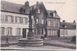 76. YVETOT. Place Saint-Louis. 96 - Yvetot