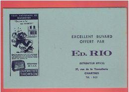 BUVARD ED. RIO 27 RUE DE LA TONNELLERIE A CHARTRES RECEPTEUR T.S.F. RADIO DUCRETET THOMSON - Electricité & Gaz