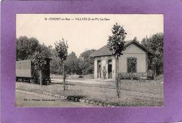 77 CHOISY En BRIE VILLARS La Gare - Frankreich
