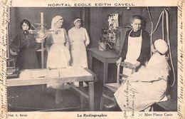 HÔPITAL ECOLE EDITH CAVELL- LA RADIOGRAPHIE - Santé