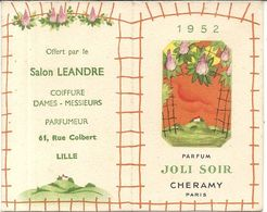 PARFUM JOLI SOIR . CHERAMY . LILLE . 1952 - Calendriers