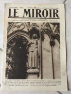 Le Miroir - Guerre 1914/1918 - Hebdomadaire N°262 - 1.12.1918 - Complet 16 Pages - Le Monde En Guerre - - Guerre 1914-18