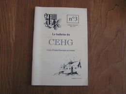 CEHG Revue N° 3 Gedinne Régionalisme Ardenne Bourseigne Vieille Contes Légendes Culture Tabac Sart Custinne Rienne - Belgium
