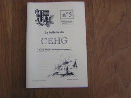 CEHG Revue N° 5 Gedinne Régionalisme Ardenne Willerzie Patignies Contes E Wartique Lieus Dits Cloches Musiciens - Belgium