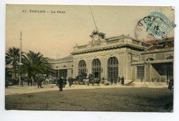 83 TOULON La Gare Des Voyageurs Bel Aspect Glacé Couleur 1907 Timb    D16 2020 - Toulon