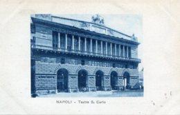 ITALY -  NAPOLI - Teatro S. Carlo - Napoli (Naples)