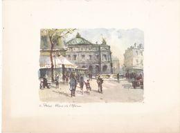 """75. PARIS. AQUARELLE SIGNEE """" DANY """".PLACE DE L'OPERA .CAFE DE LA PAIX. FORMAT GRAVURE 18x24 Cm. FORMAT DESSIN14x10 Cm - Aquarelles"""