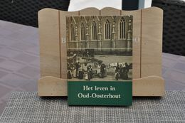 Het Leven In Oud-oosterhout N-B 1974 - Culture