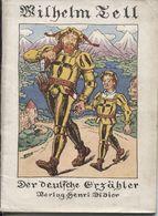WILHELM TELL - IN VEREINFACHTER FASSUNG HERAUSGEGEBEN VON M. THEOBALD - 1934 - Livres, BD, Revues