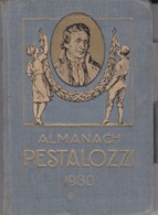 Almanach PESTALOZZI 1930 - Calendriers