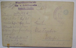 Lothringen, Wachtkommando Amalienzeche Aumetz, Feldpost 1916 (3788) - Guerre 1914-18
