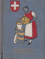 Almanach PESTALOZZI 1944 - Calendriers